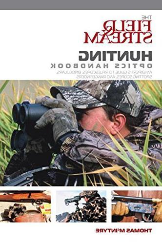 field stream hunting optics handbook expert aposs guide rifl