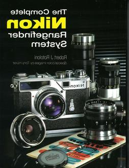 THE COMPLETE NIKON RANGEFINDER SYSTEM BOOK BY ROBERT ROTOLON